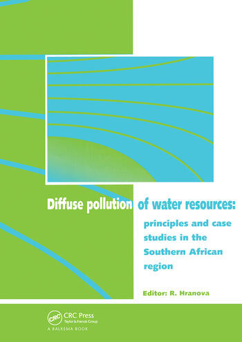 Diffuse Pollution of Water Resources Principles and Case Studies in the Southern African Region book cover
