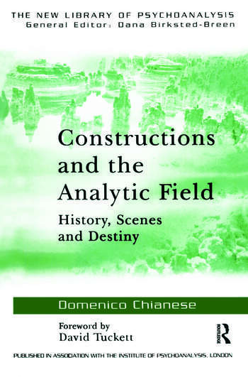 Constructions and the Analytic Field History, Scenes and Destiny book cover