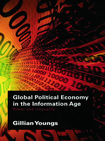 Global Political Economy in the Information Age Power and Inequality book cover