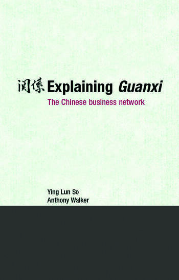 Explaining Guanxi The Chinese Business Network book cover