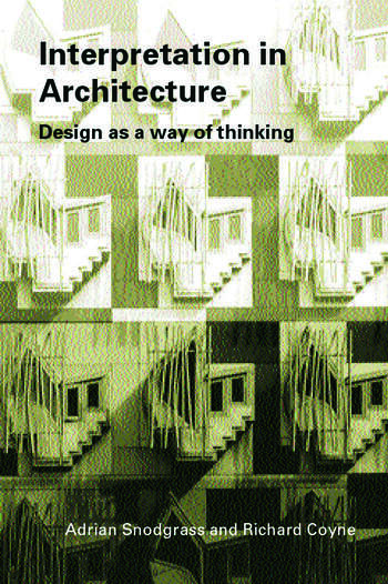 Interpretation in Architecture Design as Way of Thinking book cover