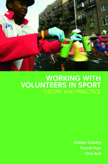 Working with Volunteers in Sport Theory and Practice book cover