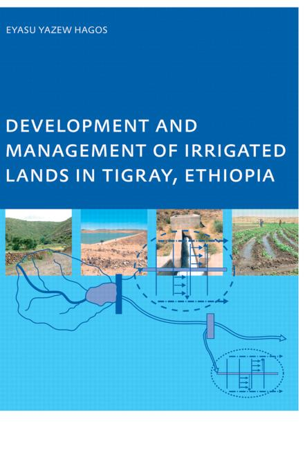 Development and Management of Irrigated Lands in Tigray, Ethiopia book cover