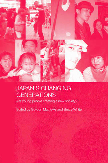 Japan's Changing Generations Are Young People Creating a New Society? book cover