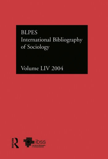 IBSS: Sociology: 2004 Vol.54 International Bibliography of the Social Sciences book cover