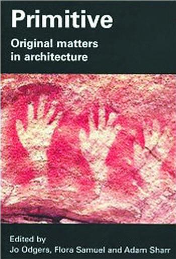 Primitive Original Matters in Architecture book cover