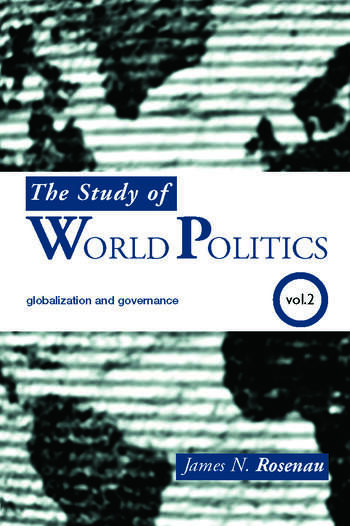 The Study of World Politics Volume 2: Globalization and Governance book cover