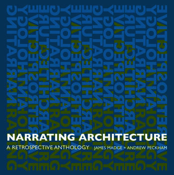 Narrating Architecture A Retrospective Anthology book cover