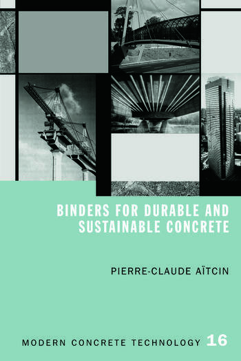 Binders for Durable and Sustainable Concrete book cover