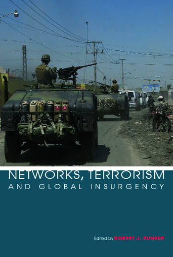 Networks, Terrorism and Global Insurgency book cover