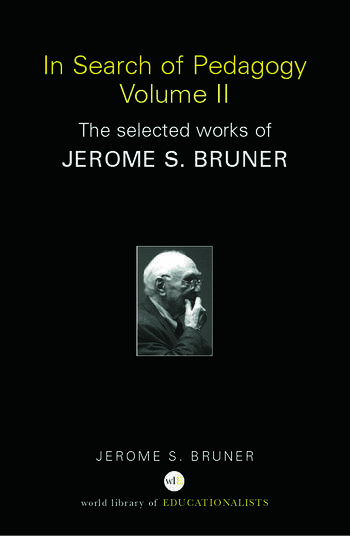 In Search of Pedagogy Volume II The Selected Works of Jerome Bruner, 1979-2006 book cover