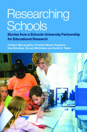 Researching Schools Stories from a Schools-University Partnership for Educational Research book cover
