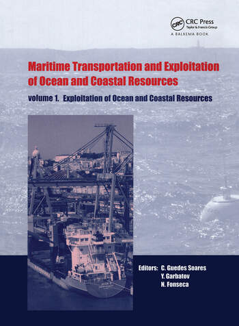 Maritime Transportation and Exploitation of Ocean and Coastal Resources, Two Volume Set Proceedings of the 11th International Congress of the International Maritime Association of the Mediterranean, Lisbon, Portugal, 26-30 September 2005 book cover