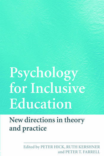Psychology for Inclusive Education New Directions in Theory and Practice book cover