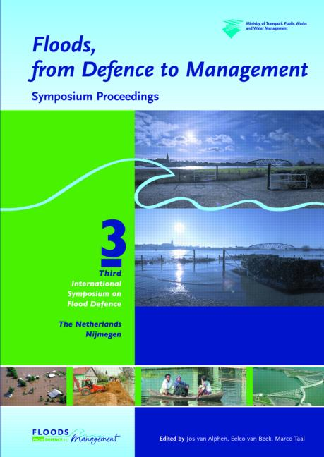 Floods, from Defence to Management Symposium Proceedings of the 3rd International Symposium on Flood Defence, Nijmegen, The Netherlands, 25-27 May 2005, Book + CD-ROM book cover