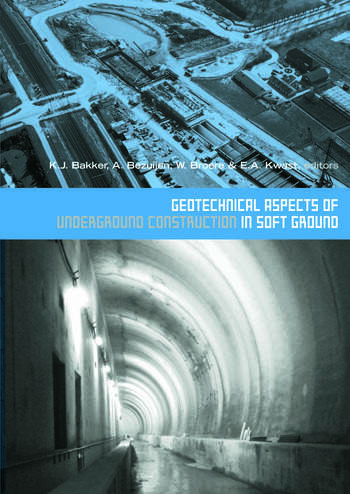 Geotechnical Aspects of Underground Construction in Soft Ground Proceedings of the 5th International Symposium TC28. Amsterdam, the Netherlands, 15-17 June 2005 book cover