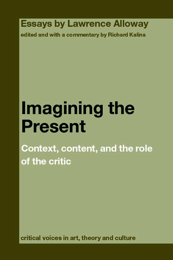 Imagining the Present Context, Content, and the Role of the Critic book cover