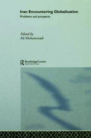 Iran Encountering Globalization Problems and Prospects book cover