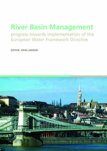 River Basin Management Progress Towards Implementation of the European Water Framework Directive book cover