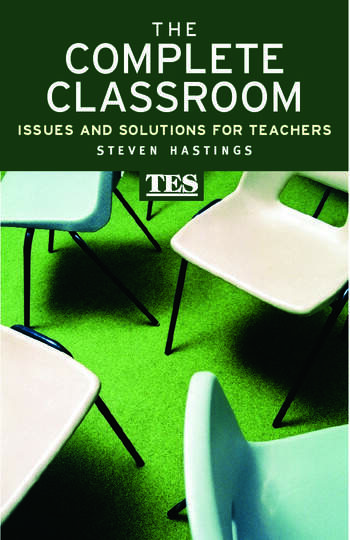The Complete Classroom Issues and Solutions for Teachers book cover