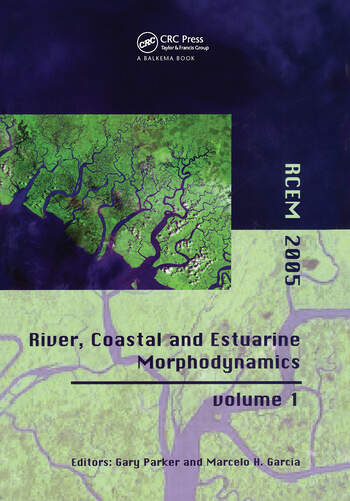 River, Coastal and Estuarine Morphodynamics Proceedings of the 4th IAHR Symposium on River, Coastal and Estuarine Morphodynamics (RCEM 2005, Urbana, Illinois, USA, 4-7 October 2005) book cover