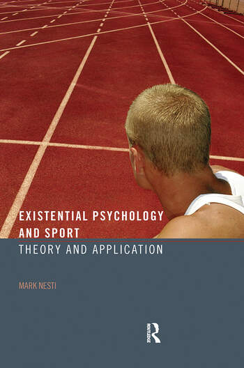 Existential Psychology and Sport Theory and Application book cover