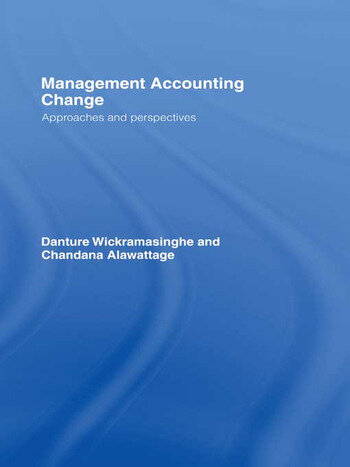 Management Accounting Change Approaches and Perspectives book cover
