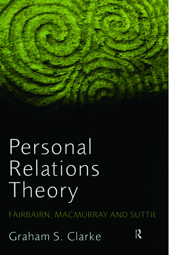 Personal Relations Theory Fairbairn, Macmurray and Suttie book cover