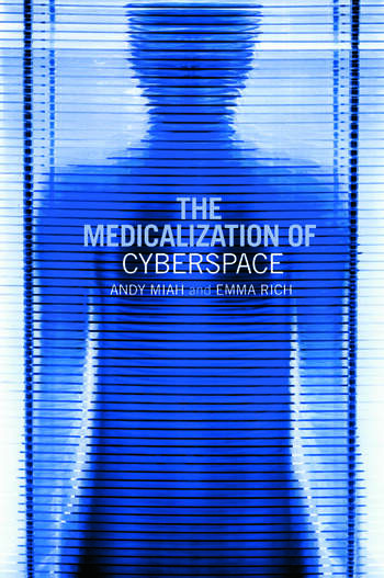 The Medicalization of Cyberspace book cover
