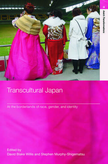 Transcultural Japan At the Borderlands of Race, Gender and Identity book cover