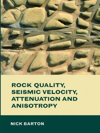 Rock Quality, Seismic Velocity, Attenuation and Anisotropy book cover