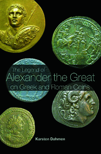 The Legend of Alexander the Great on Greek and Roman Coins book cover