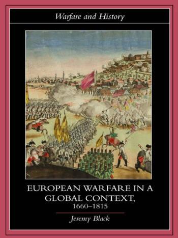 European Warfare in a Global Context, 1660-1815 book cover