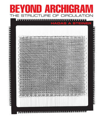 Beyond Archigram The Structure of Circulation book cover