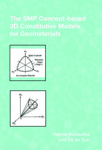 The SMP Concept-Based 3D Constitutive Models for Geomaterials book cover