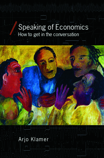 Speaking of Economics How to Get in the Conversation book cover