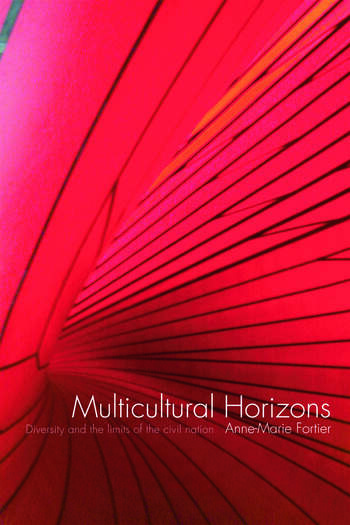 Multicultural Horizons Diversity and the Limits of the Civil Nation book cover