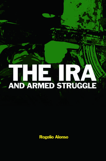 The IRA and Armed Struggle book cover