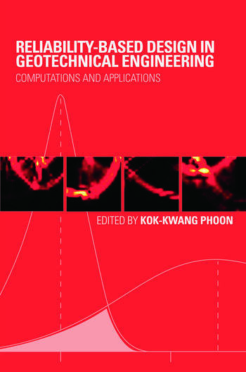 Reliability-Based Design in Geotechnical Engineering Computations and Applications book cover