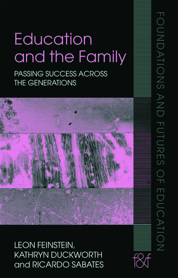 Education and the Family Passing Success Across the Generations book cover