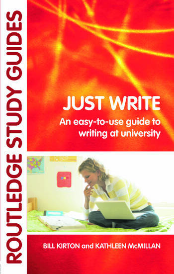 Just Write An Easy-to-Use Guide to Writing at University book cover