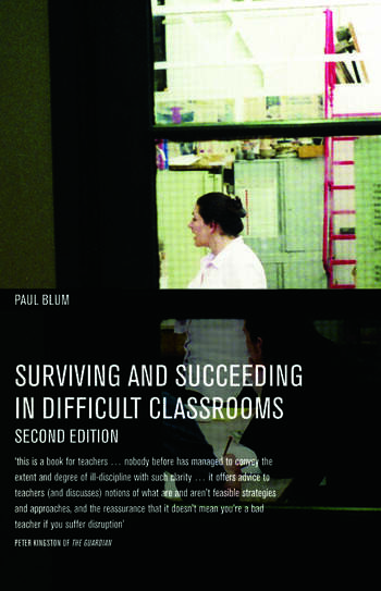 Surviving and Succeeding in Difficult Classrooms book cover