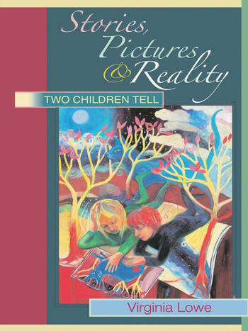 Stories, Pictures and Reality Two Children Tell book cover