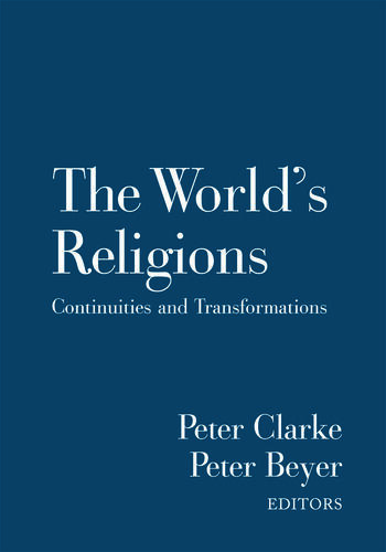 The World's Religions Continuities and Transformations book cover