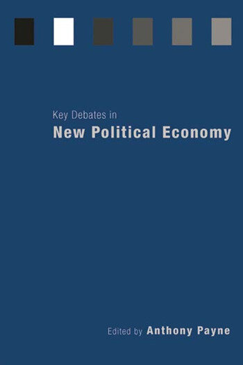 Key Debates in New Political Economy book cover