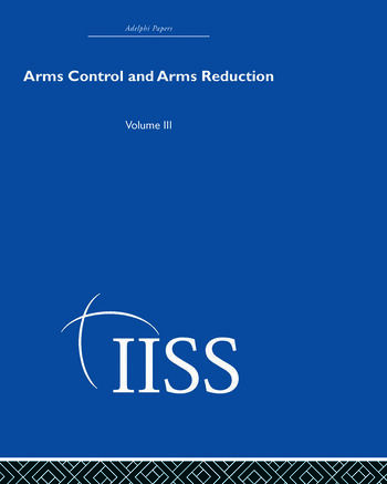 Arms Control and Arms Reduction Volume 3 book cover