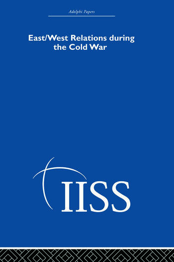 East/West Relations during the Cold War book cover