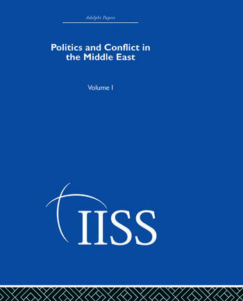 Politics and Conflict in the Middle East Volume 1 book cover
