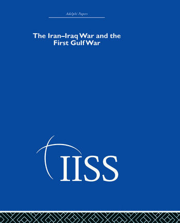The Iran-Iraq War and the First Gulf War book cover