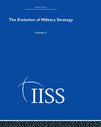 The Evolution of Military Strategy Volume 2 book cover